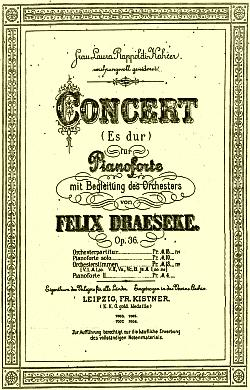 The score to Draeseke's Piano Concerto in E-flat, op 36 is available on line; click to download a copy